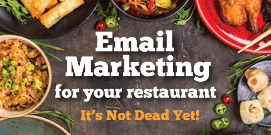 Email Marketing For Your Restaurant . . . Is It Dead Yet?
