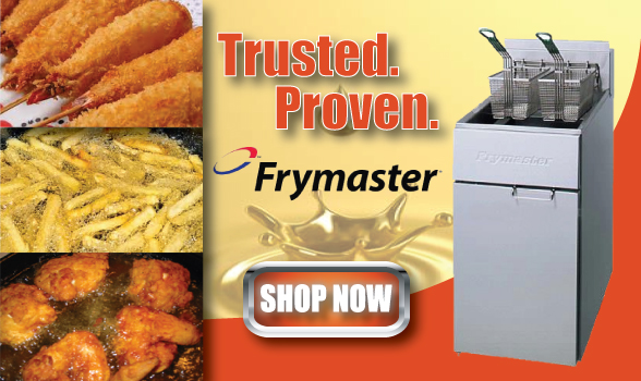 Trusted. Proven. Frymaster. Shop Now.